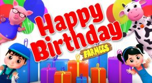 Happy Birthday Song Videos For Children by Farmees 300x165 - Happy Birthday Song | Videos For Children by Farmees